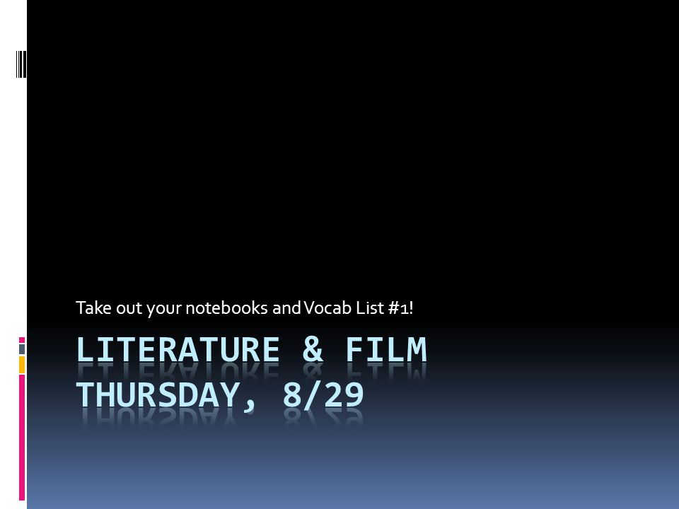 Literature & Film Thursday, 8/29