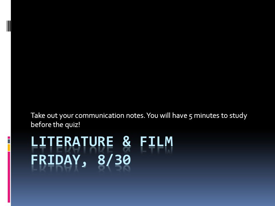 Literature & Film Friday, 8/30