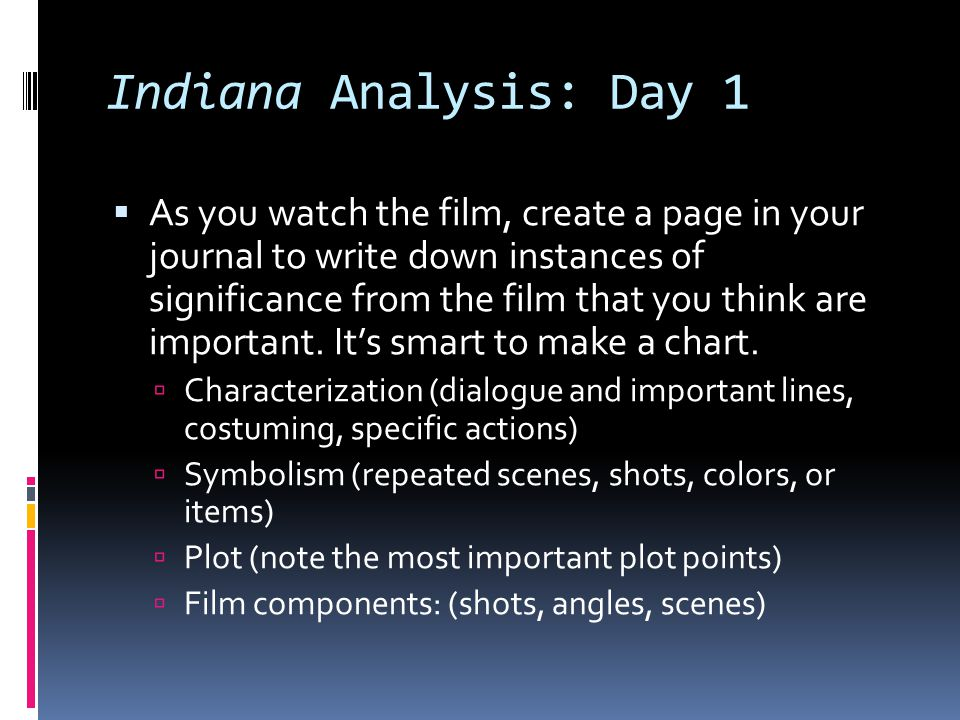 Indiana Analysis: Day 1