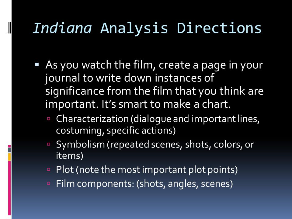 Indiana Analysis Directions