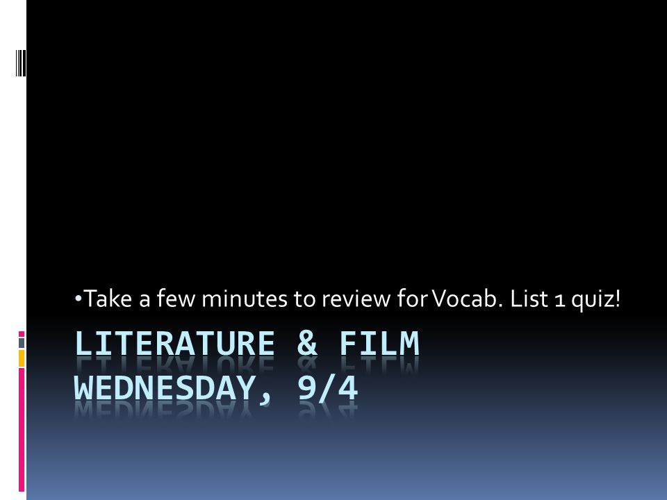 Literature & Film Wednesday, 9/4