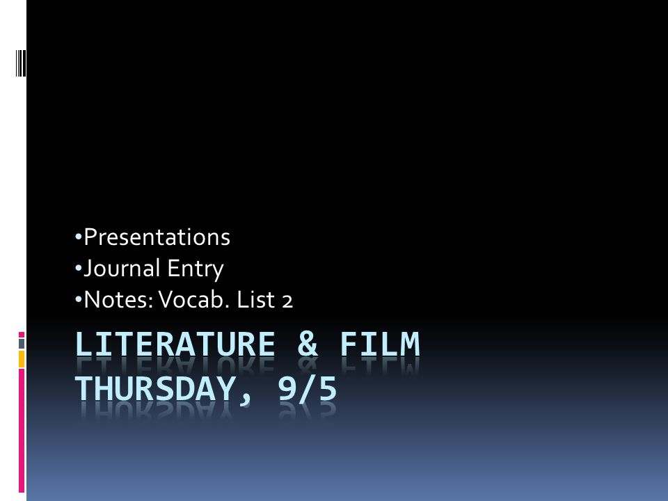 Literature & Film Thursday, 9/5