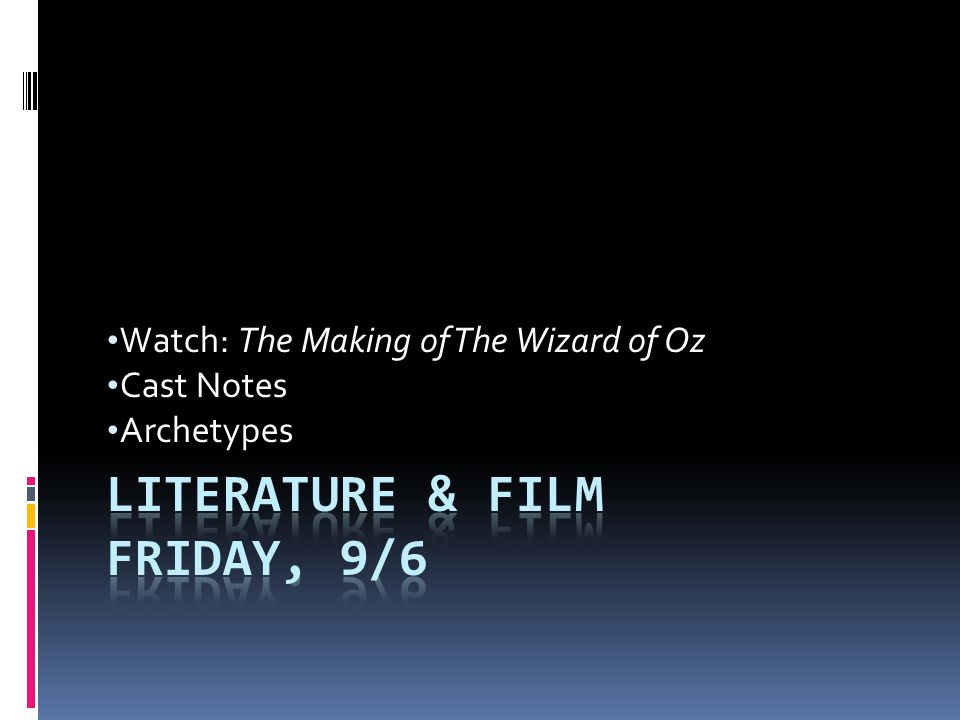 Literature & Film Friday, 9/6