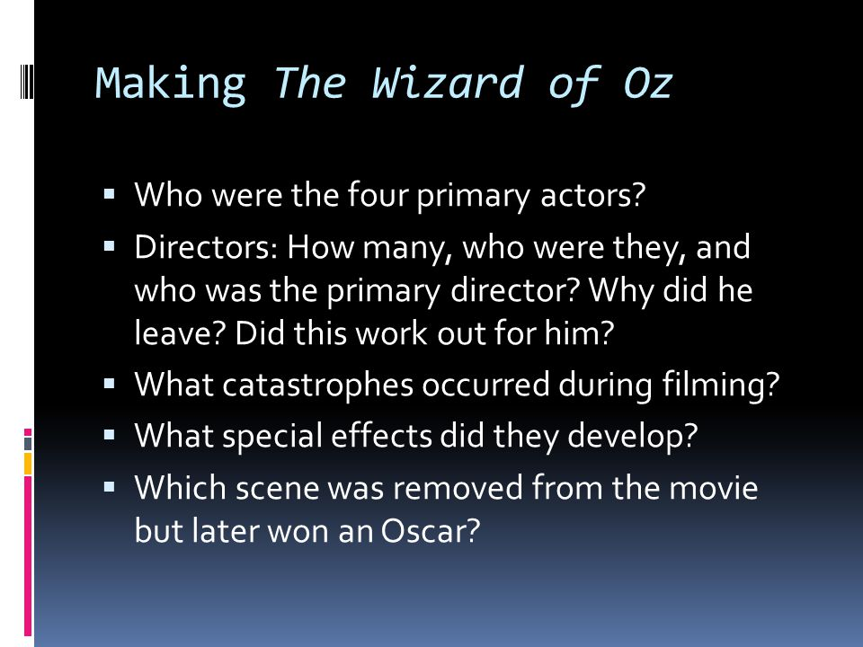 Making The Wizard of Oz Who were the four primary actors