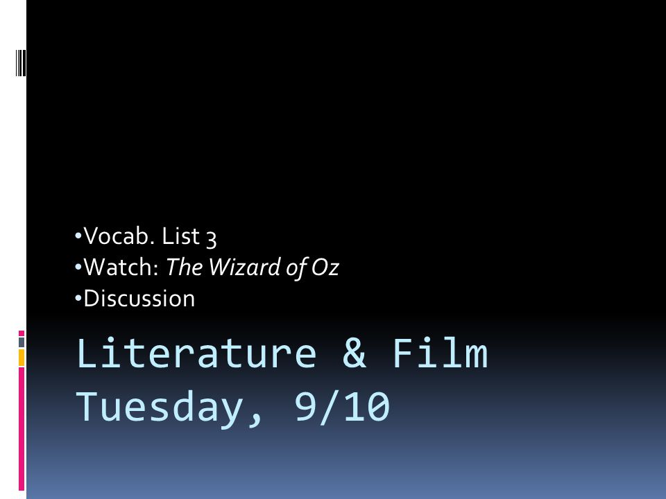 Vocab. List 3 Watch: The Wizard of Oz Discussion