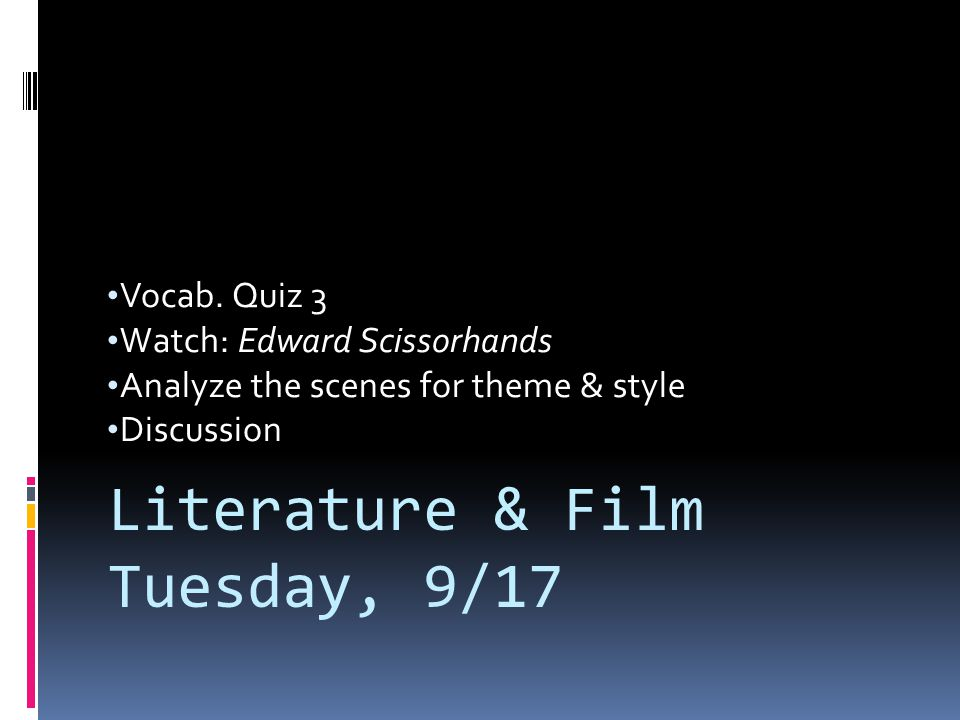 Literature & Film Tuesday, 9/17