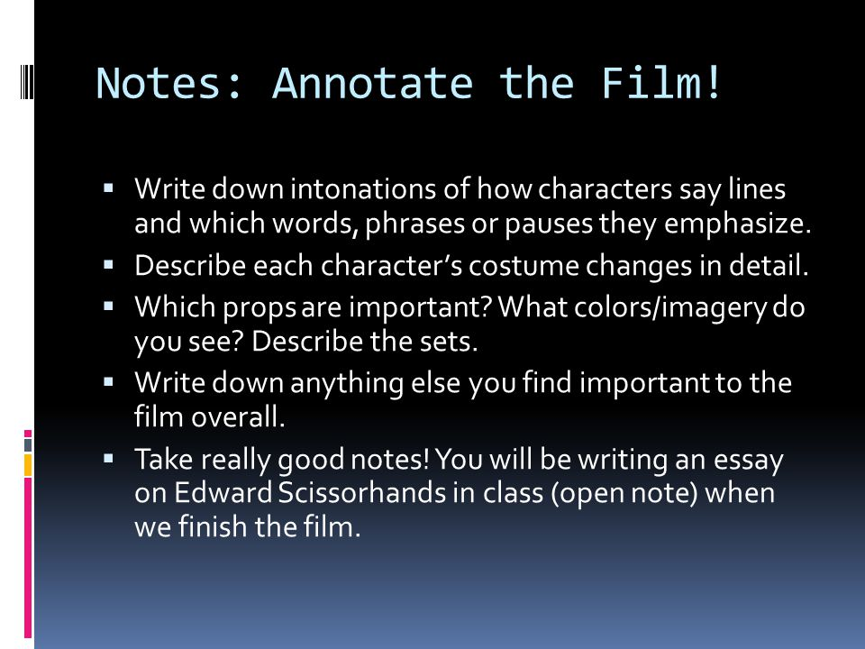 Notes: Annotate the Film!