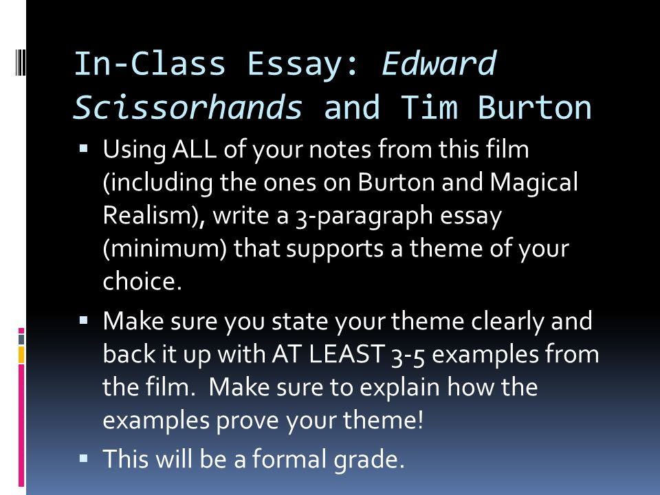 In-Class Essay: Edward Scissorhands and Tim Burton