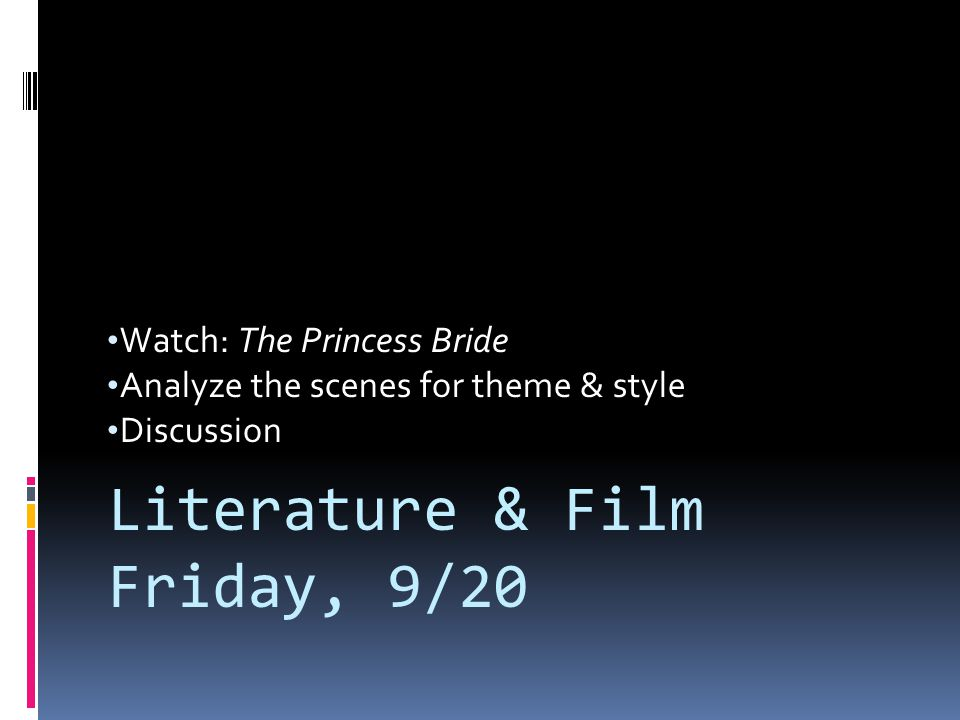 Literature & Film Friday, 9/20