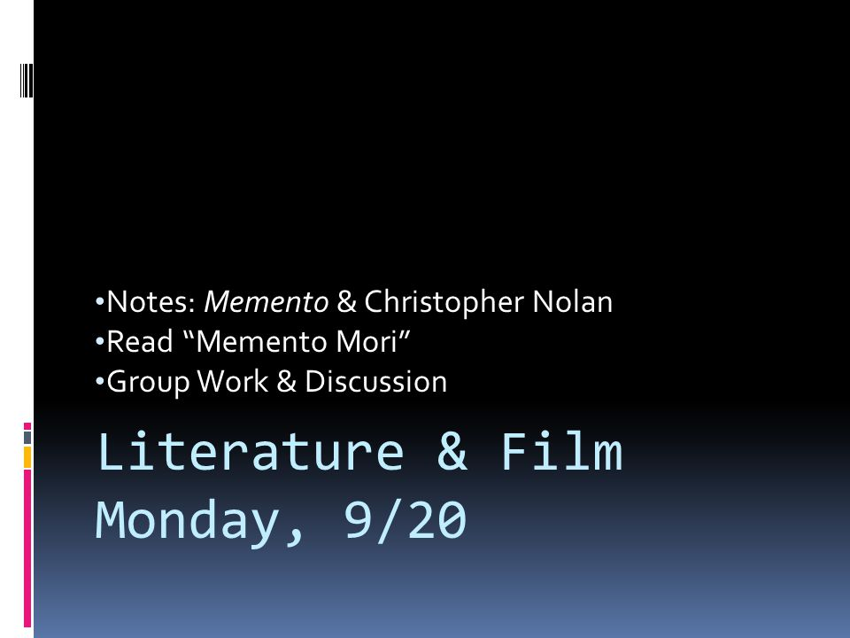 Literature & Film Monday, 9/20