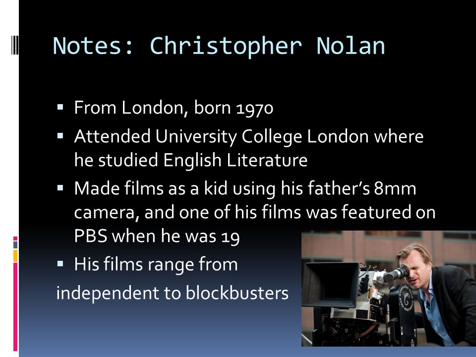 Notes: Christopher Nolan
