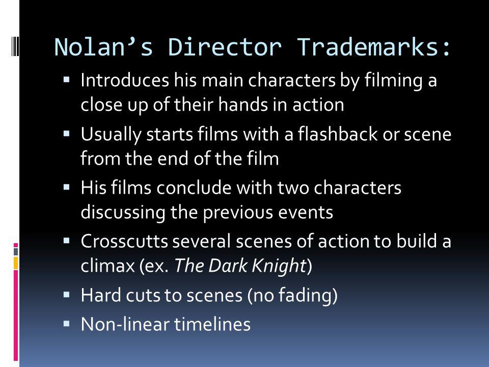 Nolan's Director Trademarks: