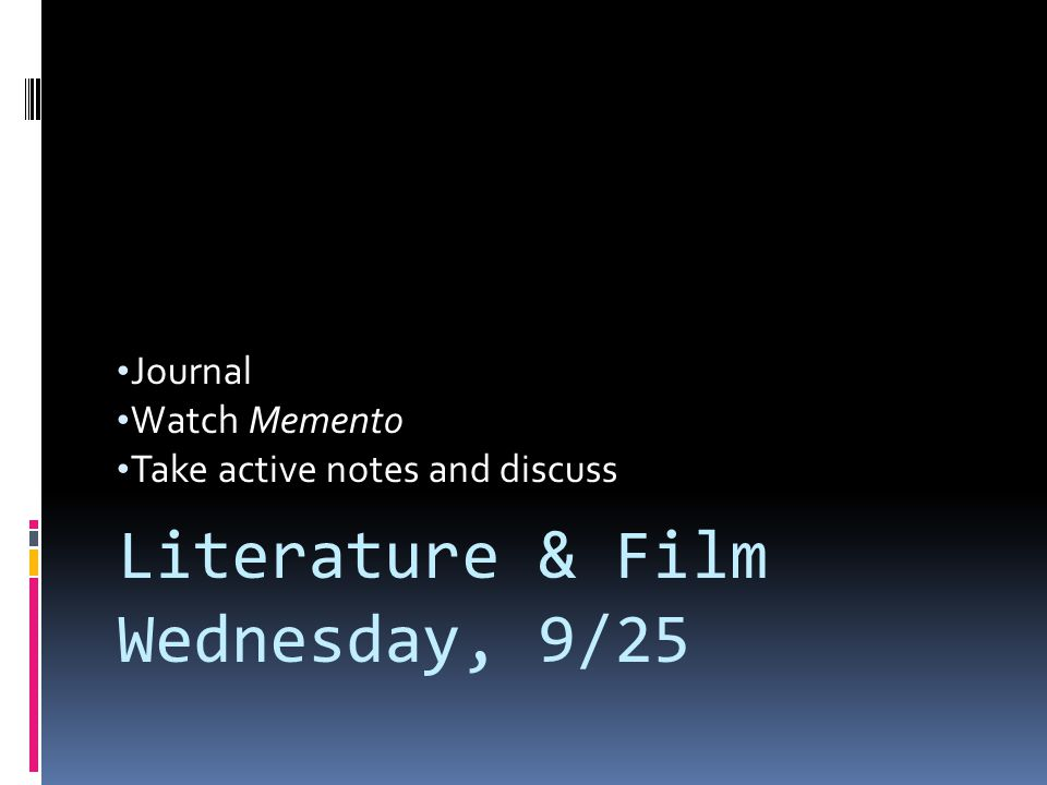 Journal Watch Memento Take active notes and discuss