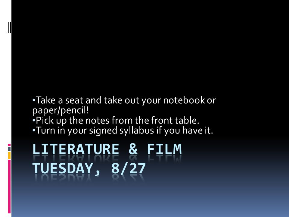 Literature & Film Tuesday, 8/27