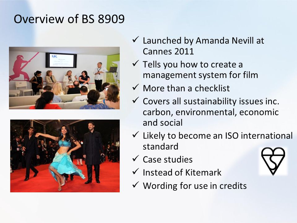 Overview of BS 8909 Launched by Amanda Nevill at Cannes 2011