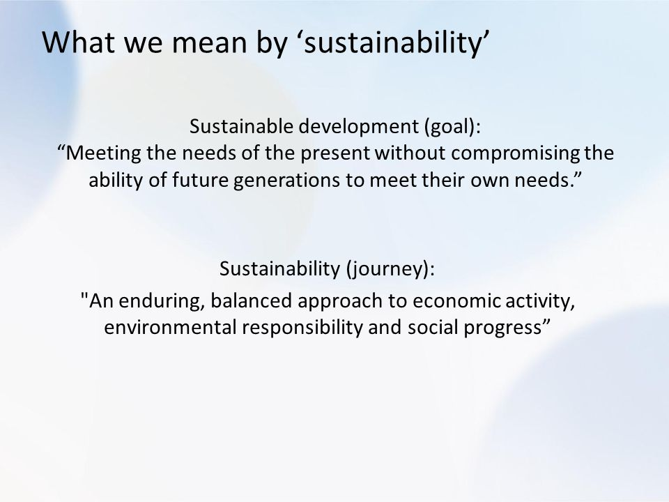 What we mean by 'sustainability'