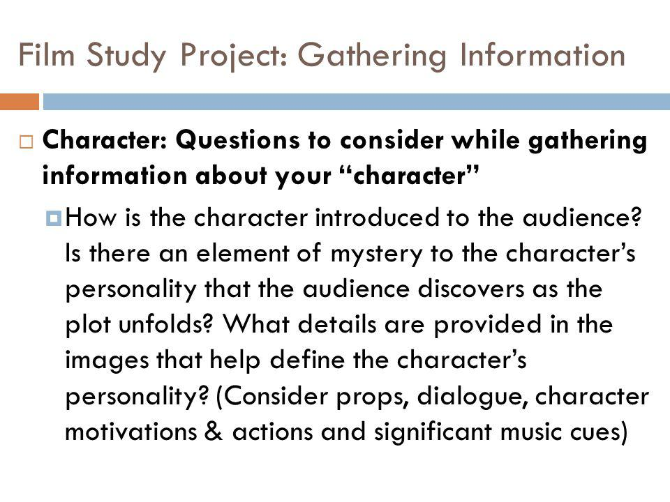 Film Study Project: Gathering Information
