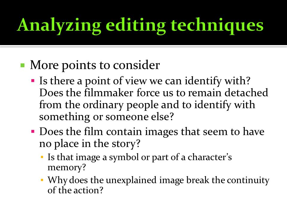 Analyzing editing techniques
