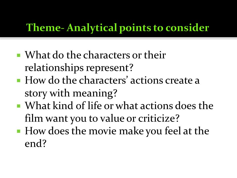 Theme- Analytical points to consider
