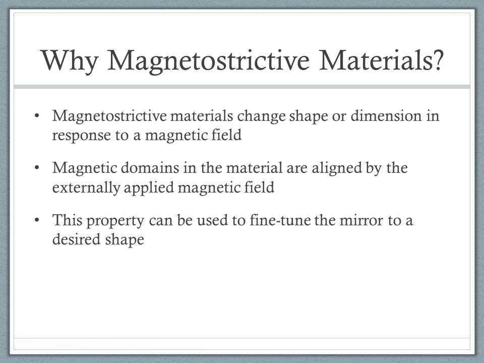 Why Magnetostrictive Materials