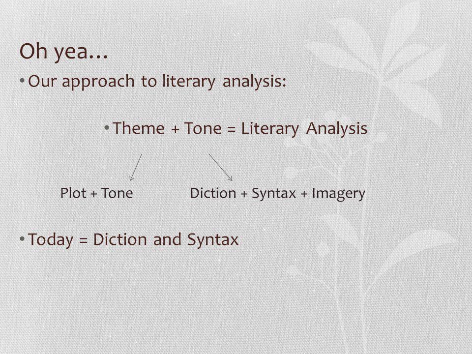 Theme + Tone = Literary Analysis