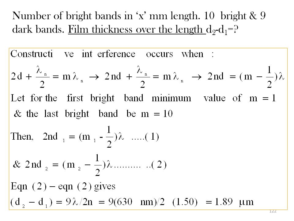 Number of bright bands in 'x' mm length. 10 bright & 9 dark bands