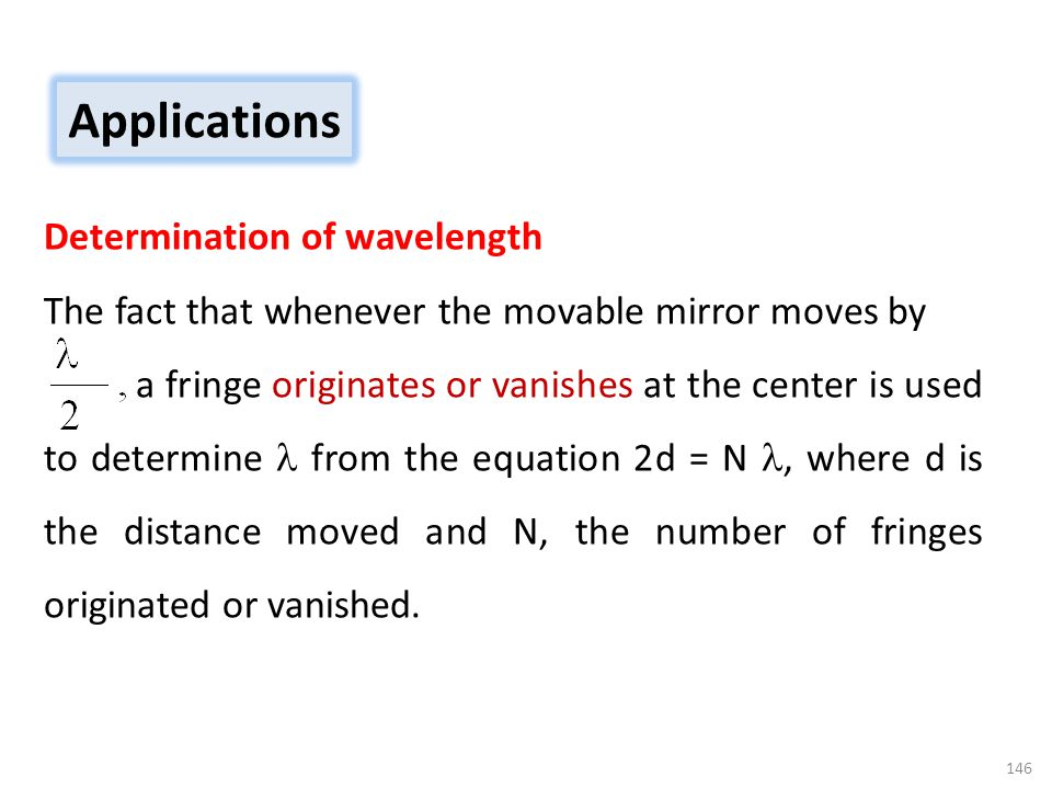 Applications Determination of wavelength