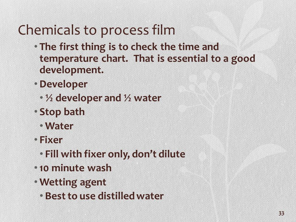 Chemicals to process film