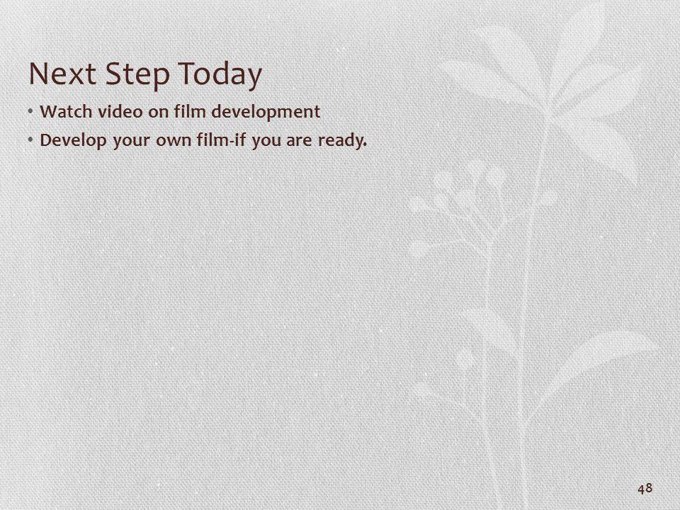 Next Step Today Watch video on film development