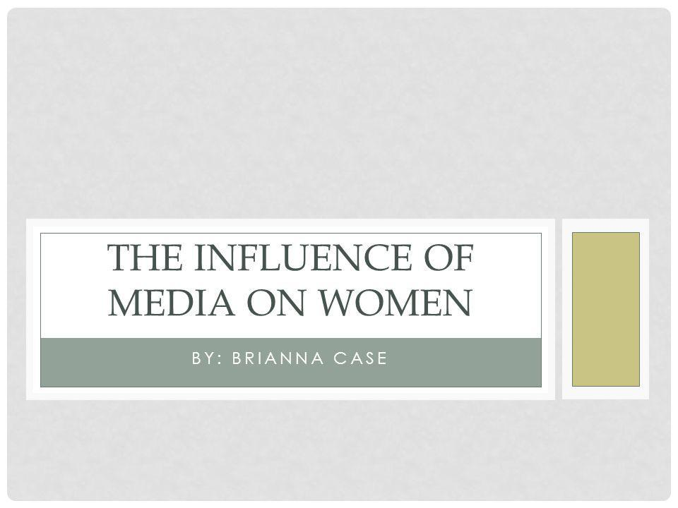 The Influence of media on women