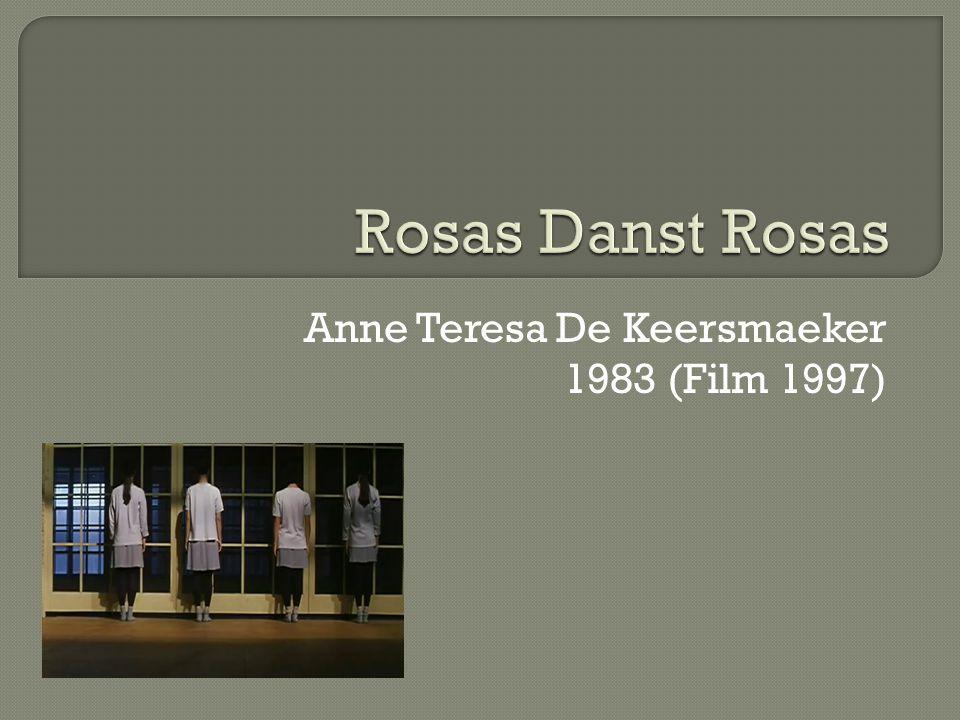 Anne Teresa De Keersmaeker 1983 (Film 1997)