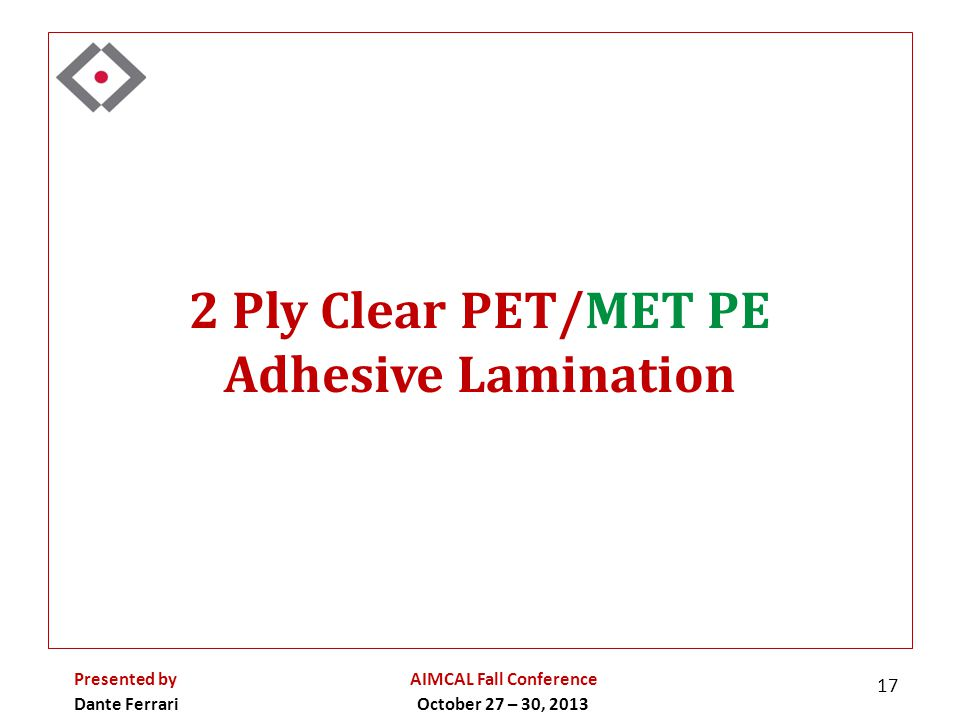 2 Ply Clear PET/MET PE Adhesive Lamination