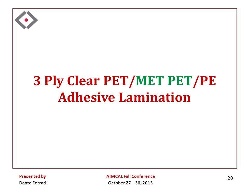 3 Ply Clear PET/MET PET/PE Adhesive Lamination