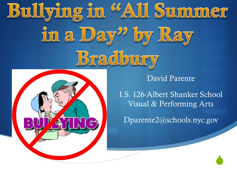 Bullying in All Summer in a Day by Ray Bradbury