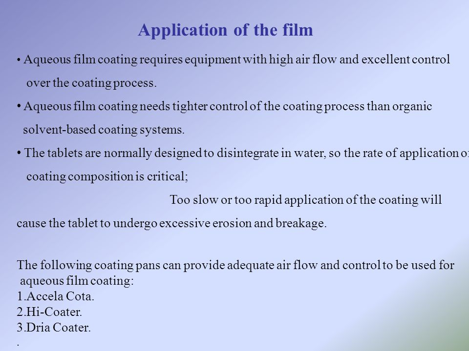 Application of the film