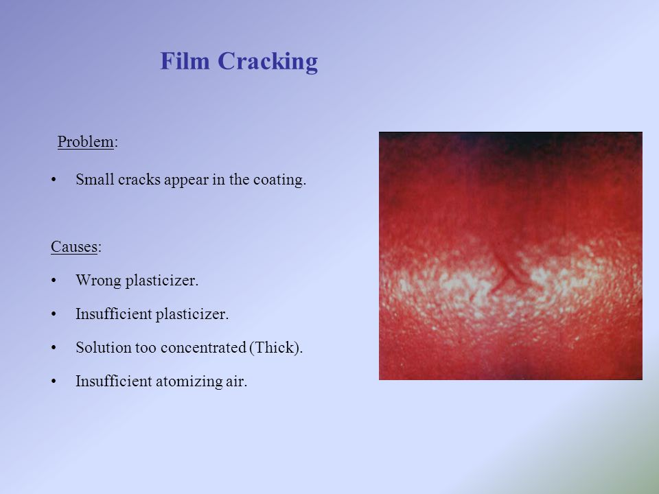 Film Cracking Problem: Small cracks appear in the coating. Causes: