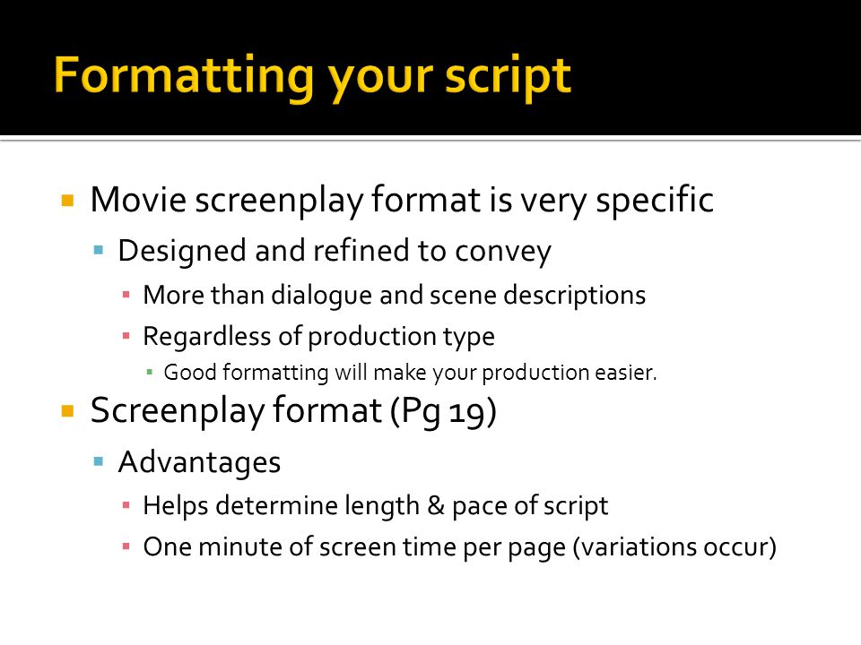 Formatting your script