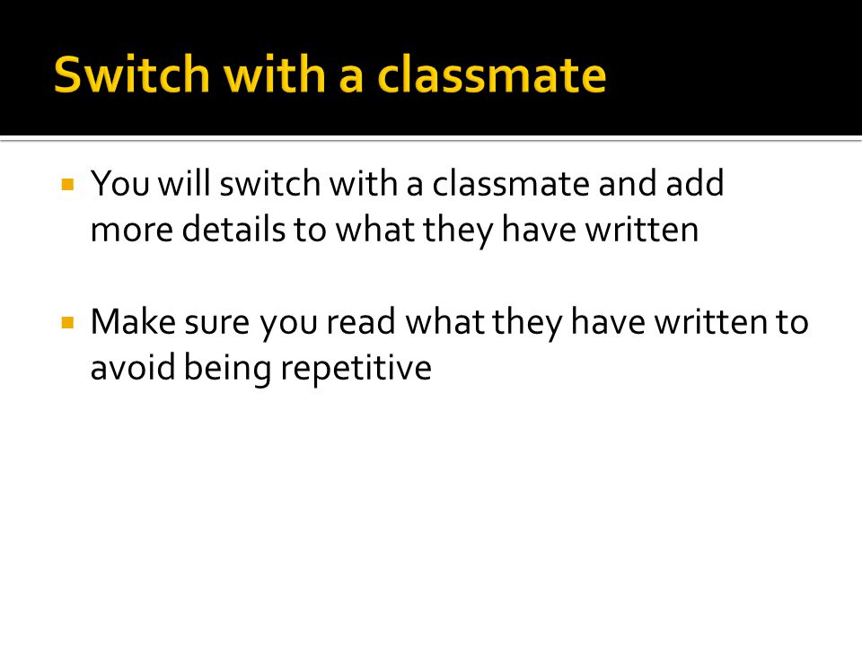 Switch with a classmate