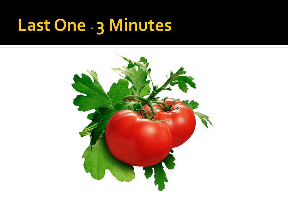 Last One - 3 Minutes