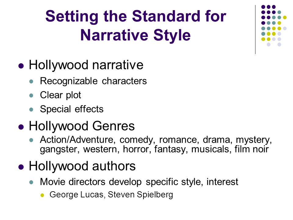 Setting the Standard for Narrative Style