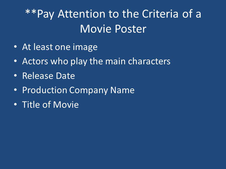 **Pay Attention to the Criteria of a Movie Poster