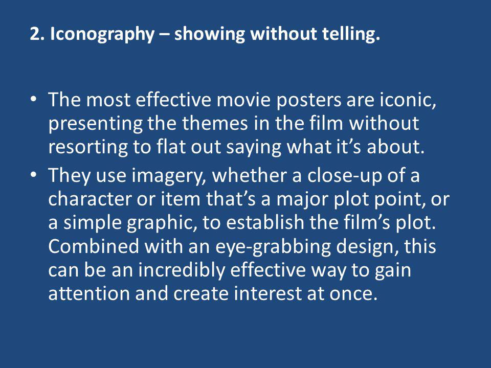 2. Iconography – showing without telling.
