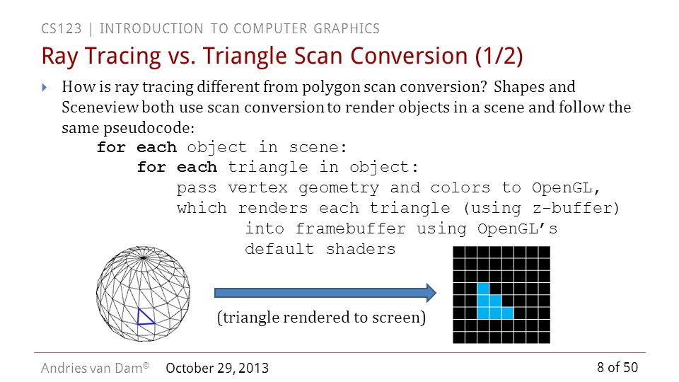 Ray Tracing vs. Triangle Scan Conversion (1/2)