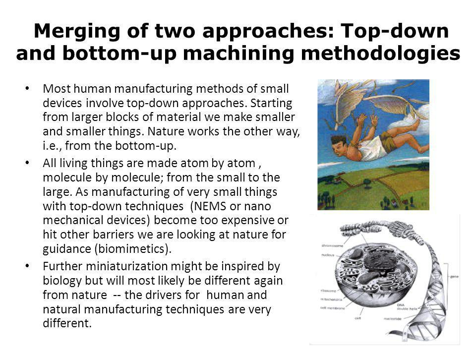 Merging of two approaches: Top-down and bottom-up machining methodologies