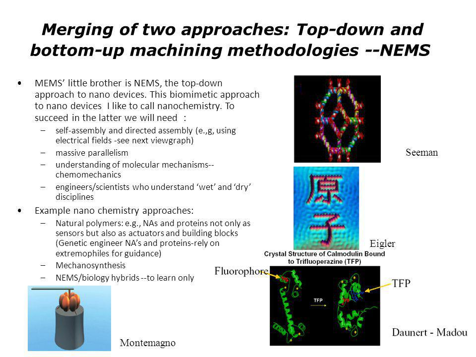 Merging of two approaches: Top-down and bottom-up machining methodologies --NEMS