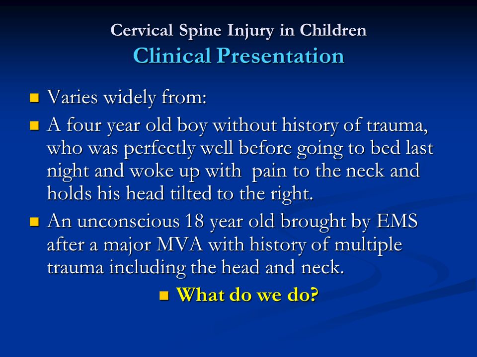 Cervical Spine Injury in Children Clinical Presentation