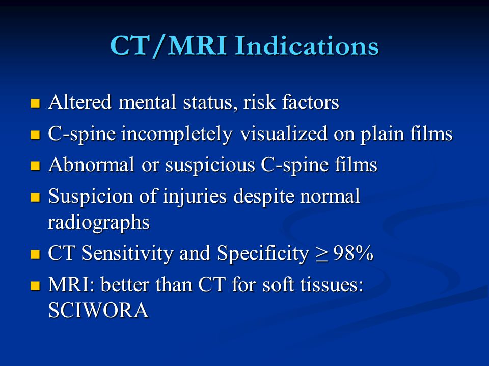 CT/MRI Indications Altered mental status, risk factors