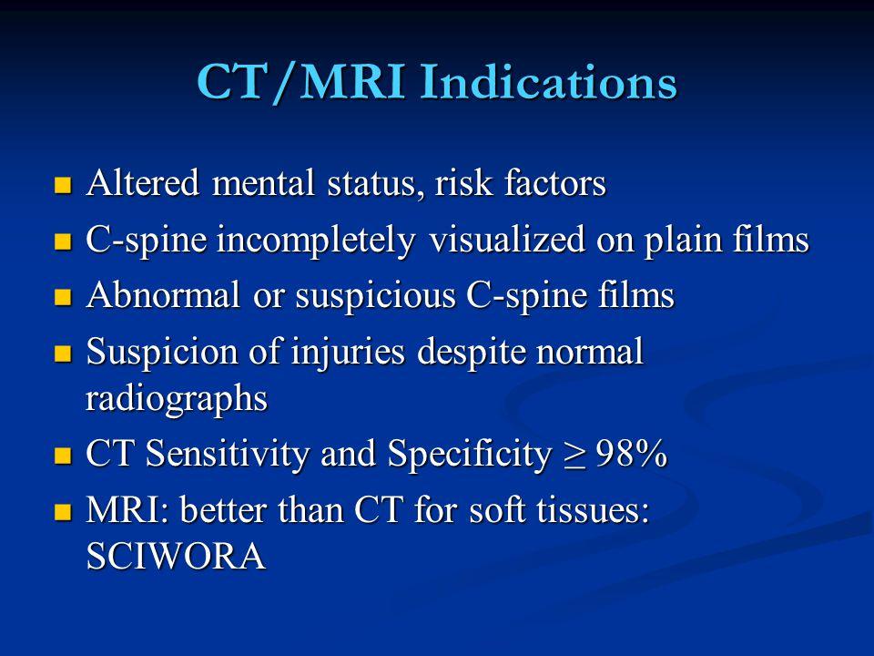 CT/MRI Indications Altered mental status, risk factors
