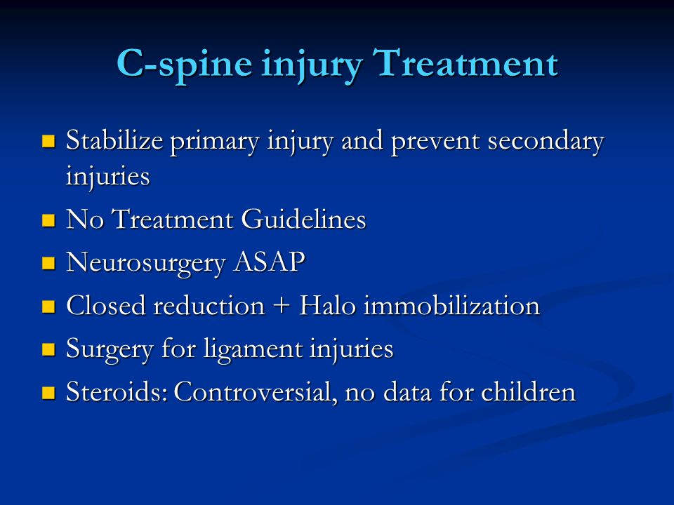 C-spine injury Treatment