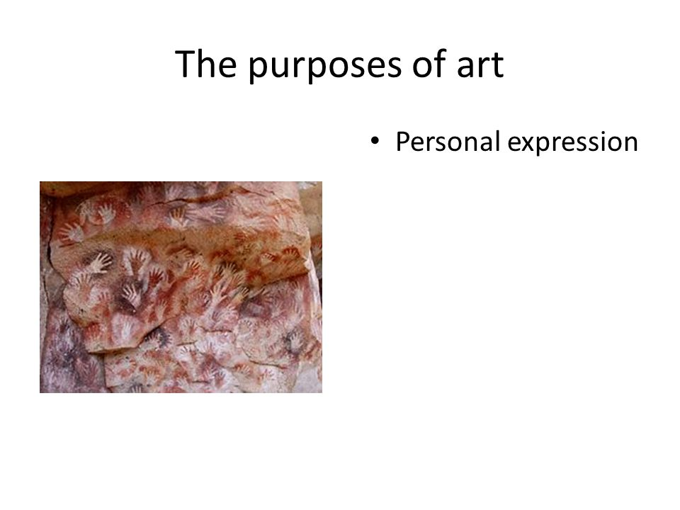 The purposes of art Personal expression